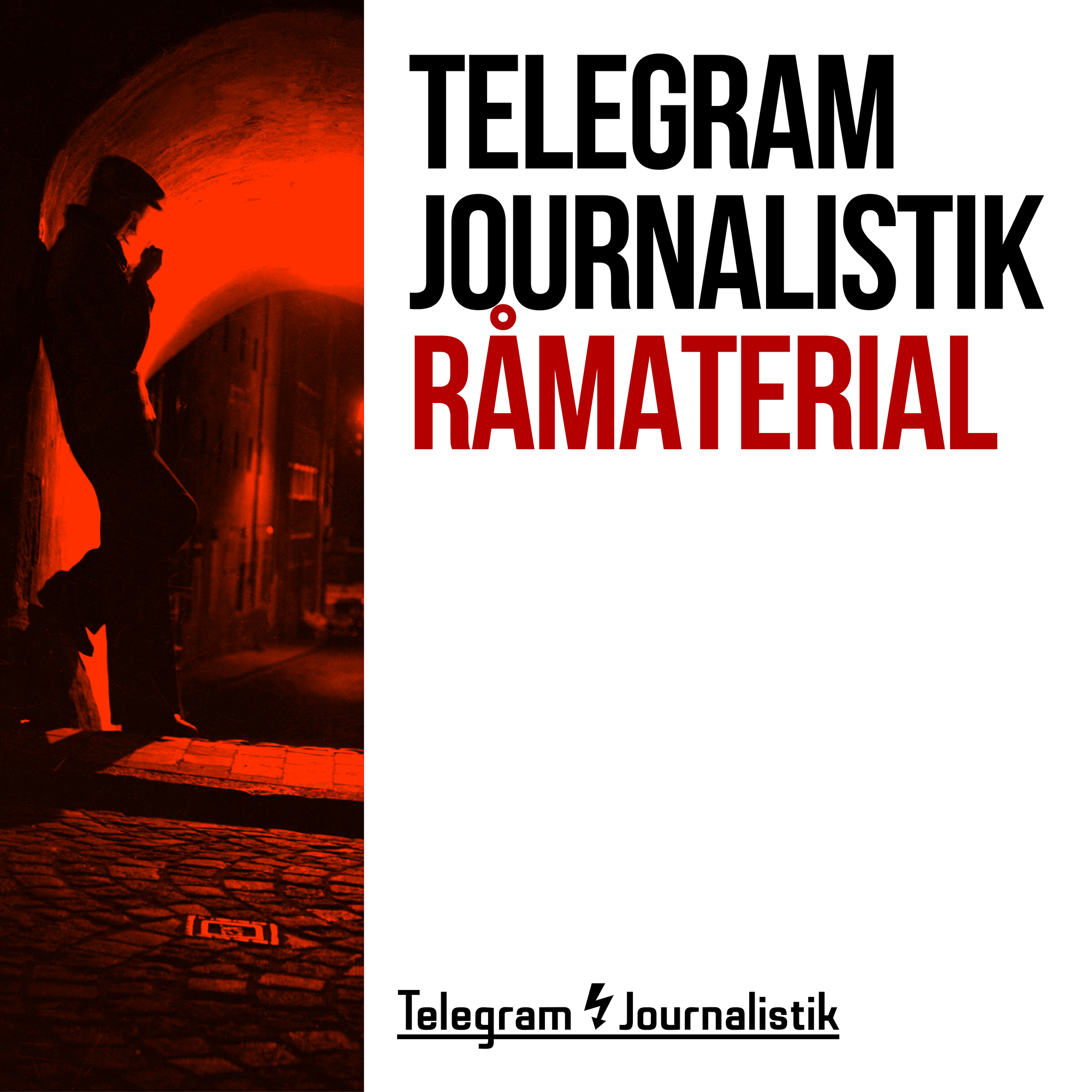 Telegram Journalistik Råmaterial