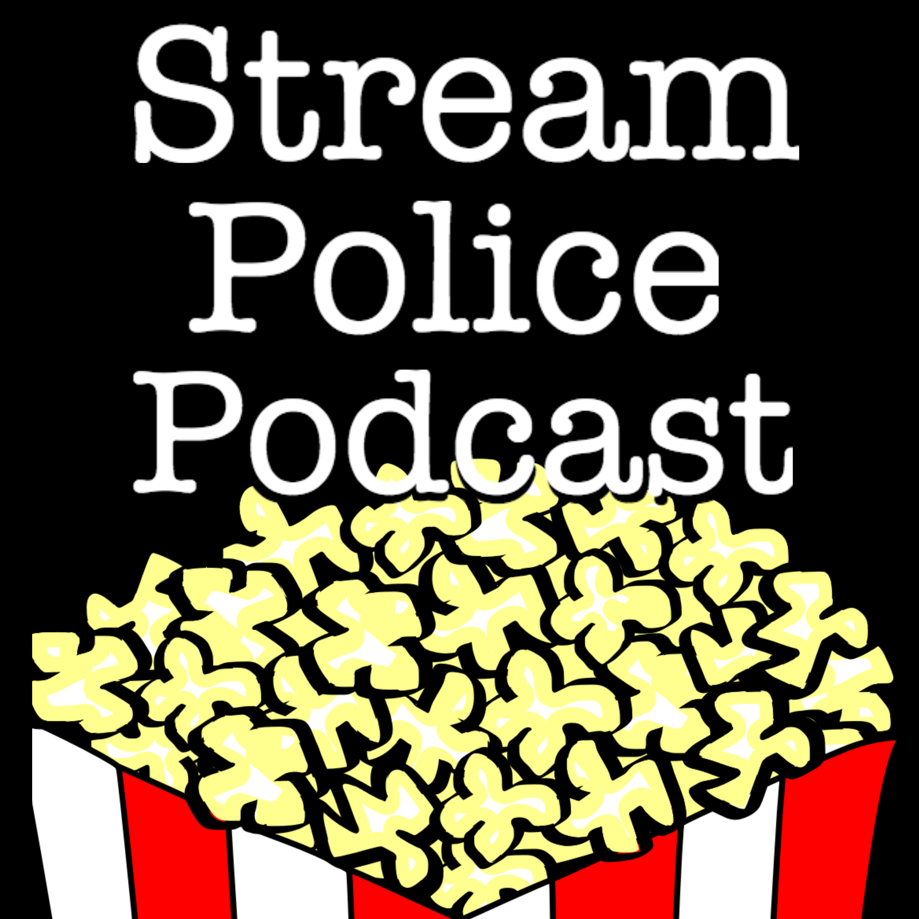 Stream Police Podcast