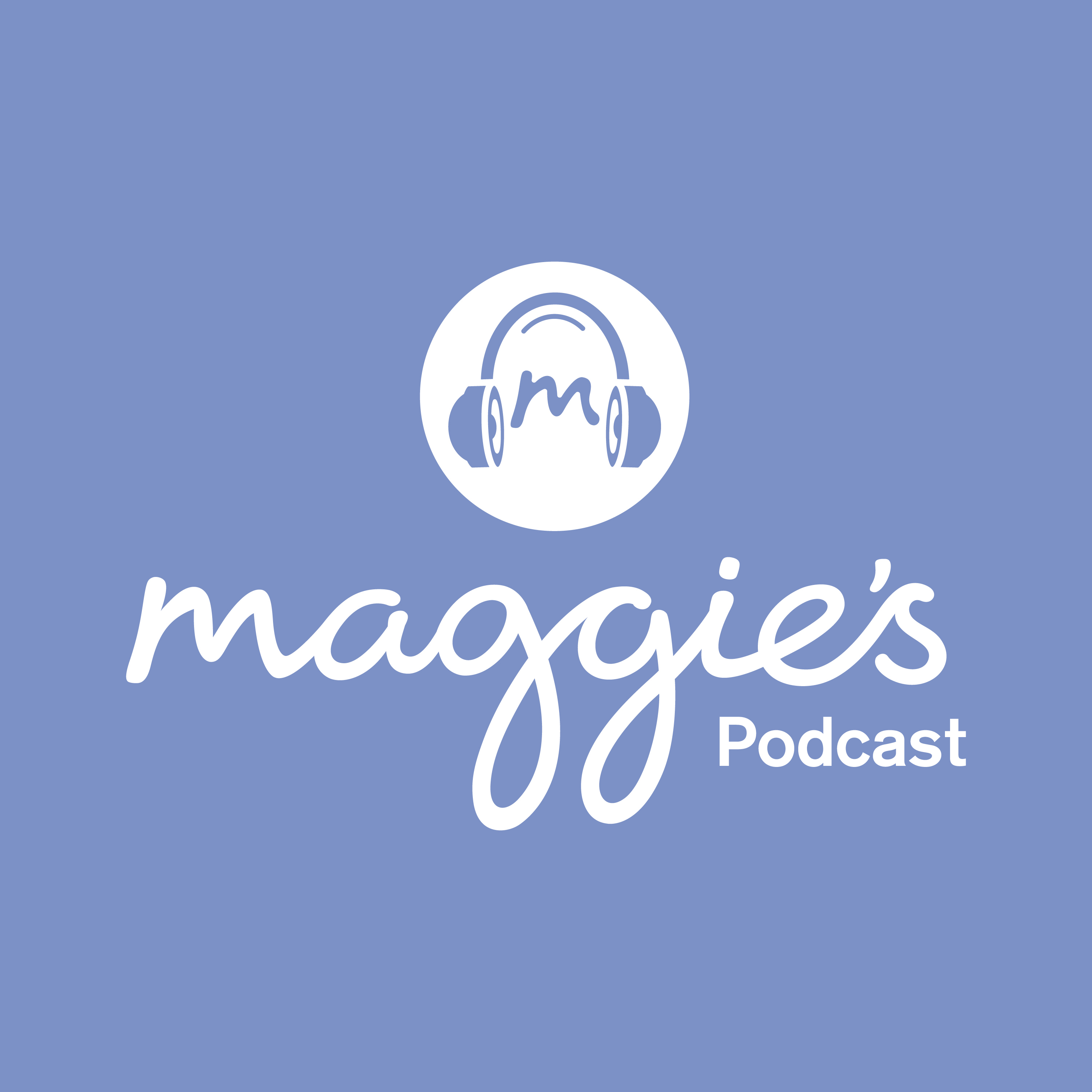 Maggie's Podcast